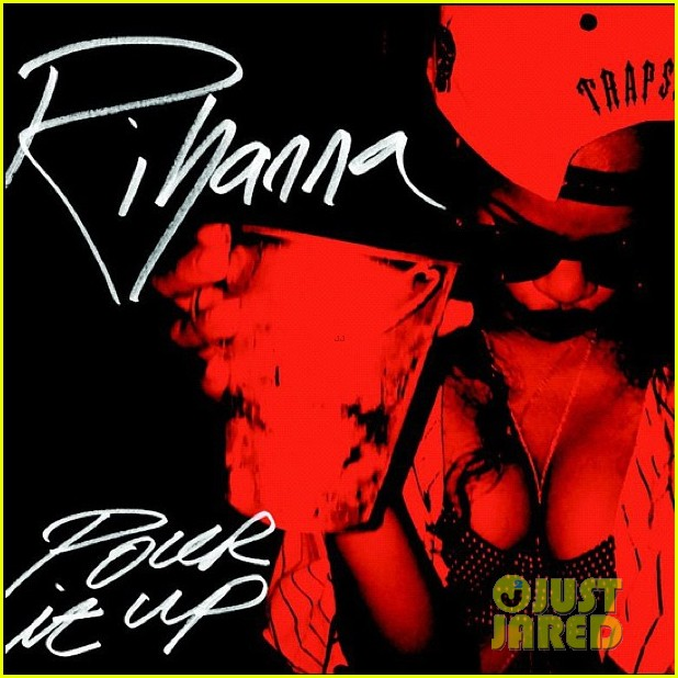 rihanna stay pour it up official single covers 01