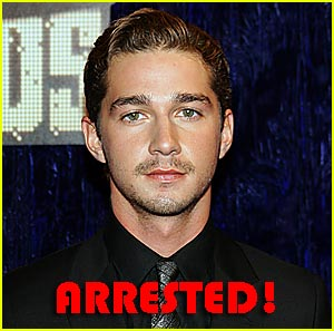Shia LaBeouf: ARRESTED!