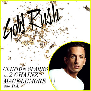 Clinton Sparks: 'Gold Rush' feat. 2 Chainz, Macklemore, & D.A.: JJ Music Monday!