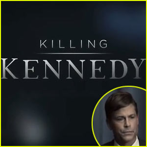 Rob Lowe: 'Killing Kennedy' Trailer - Watch Now!