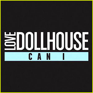 Love Dollhouse's 'Can I' Video Premiere: JJ Music Monday Exclusive!