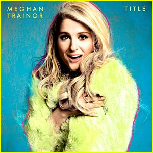 Meghan Trainor Explains Why She Named Her Album 'Title'