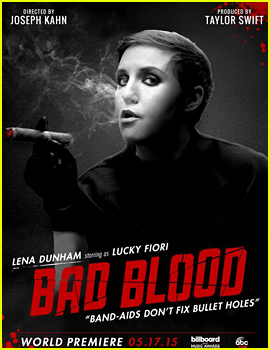 Lena Dunham taylor swift bad blood