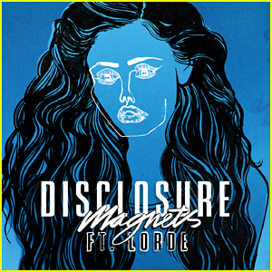 Lorde & Disclosure Drop 'Magnets' - Full Song & Lyrics!