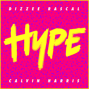 Dizzee Rascal & Calvin Harris: 'Hype' Stream, Download & Lyrics - Listen Now!