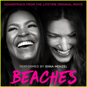 Idina Menzel Sings the 'Beaches' Soundtrack - Stream it Now!