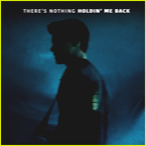 Shawn Mendes' 'There's Nothing Holdin' Me Back' - Stream, Lyrics & Download!