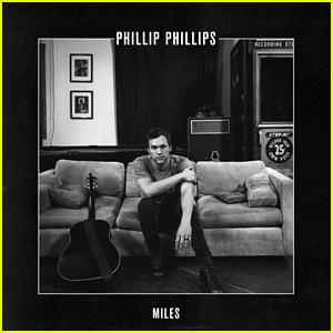 Phillip Phillips: 'Miles' Stream, Download, & Lyrics - Listen Now!