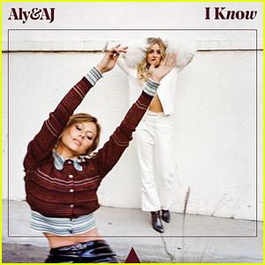 Aly & AJ: 'I Know' Stream, Lyrics & Download - Listen Here!